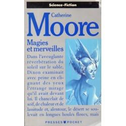 Magies et merveilles (Catherine L. MOORE) - Science Fiction