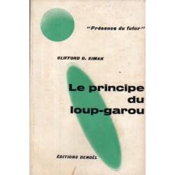 Le Principe du loup-garou (Clifford Donald SIMAK) - Science Fiction