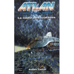 Atlan n° 7 - La Route des cratères (Rainer Castor) Science-fiction