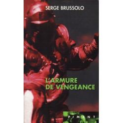 L'Armure de vengeance (Serge BRUSSOLO) - Science Fiction