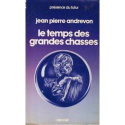 Le Temps des grandes chasses  (Jean-Pierre ANDREVON) - Science Fiction