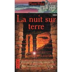La Nuit sur terre (Pierre PELOT) - Science Fiction / Fantastique