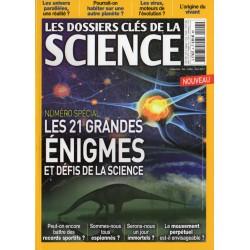 Les Dossiers clés de la science n° 4 - Les 21 grandes énigmes et défis de la science