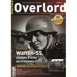 Overlord n° 1 - Dossier Waffen-SS, soldats d'élite ou criminels ?