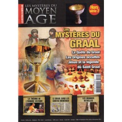 Les Mystères du Moyen Age Hors-Série n° 2 - Les Mystères du Graal