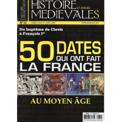 Histoire et images Médiévales n° 32 - Du baptême de Clovis à François Ier,  50 dates qui ont fait la France