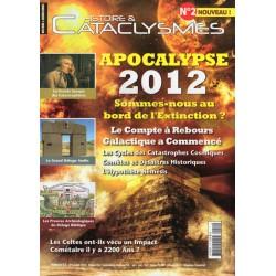 Histoire & Cataclysmes n° 2 - Apocalypse 2012, sommes-nous au bord de l'Extinction ?