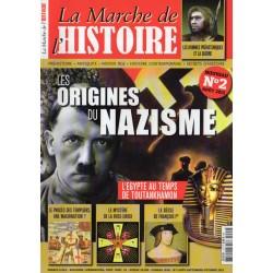 La Marche de l'Histoire n° 2 - Les Origines du Nazisme