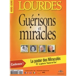 Lourdes Hors-Série n° 1 H - Guérisons et Miracles