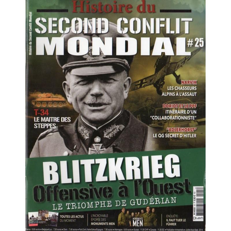 Histoire du Second Conflit Mondial n° 25 - Blitzkrieg, Offensive à l'Ouest