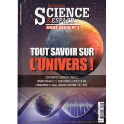Science & Espace n° 2 H - Tout savoir sur l'Univers