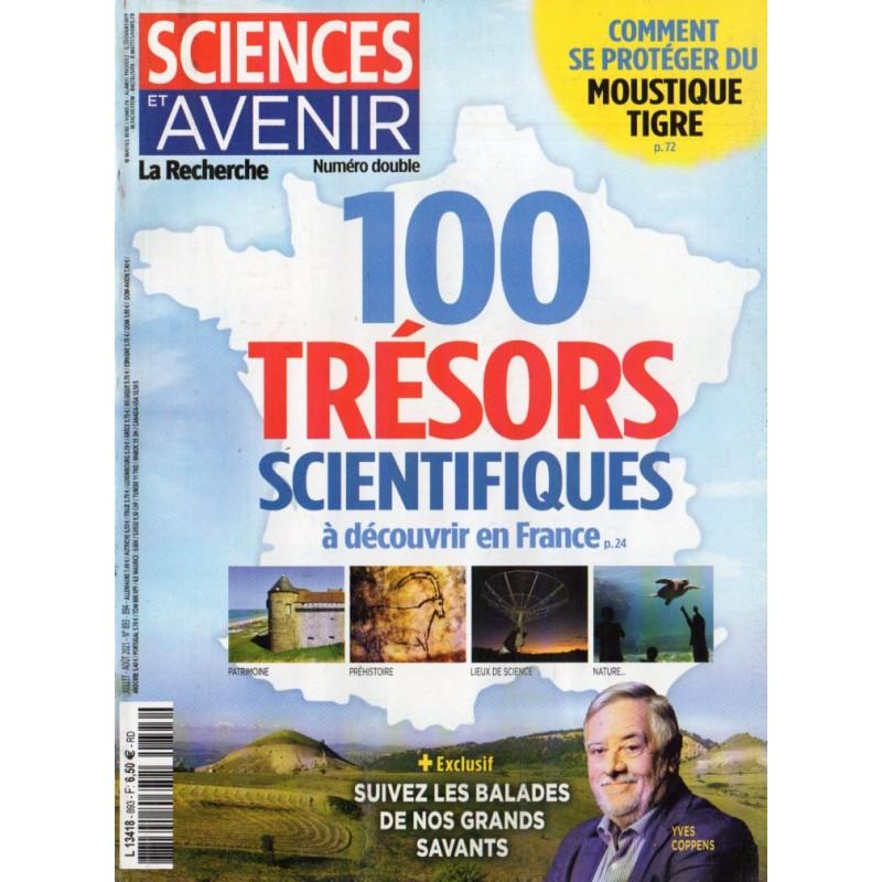 Sciences et Avenir n° 893 - 100 trésors scientifiques à découvrir en France