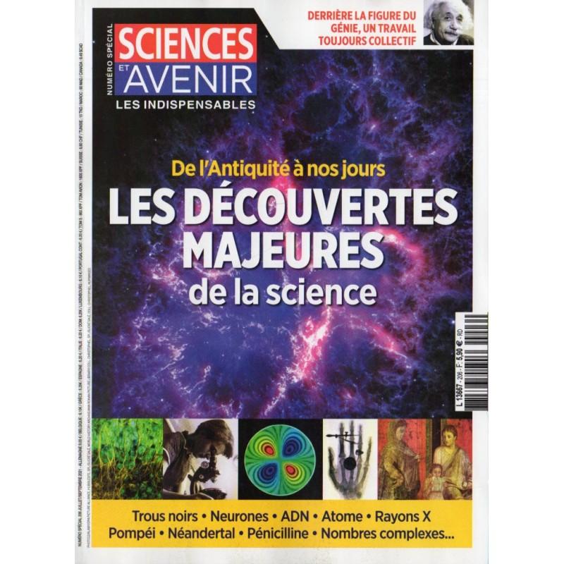 Sciences et Avenir (hors série) n° 206 - Les Découvertes majeures de la science