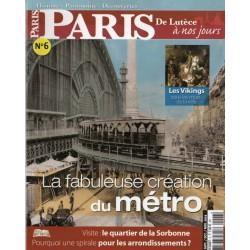 Paris, de Lutèce à nos jours n° 6 - La fabuleuse création du METRO