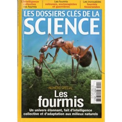 Les Dossiers clés de la science n° 9 - Les fourmis