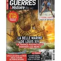 Guerres & Histoire n° 62 - La belle Marine de Louis XIV - Août 2021