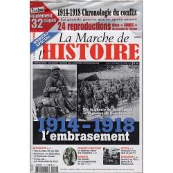 La Marche de l'Histoire n° 10 - 1914-1918 l'embrasement