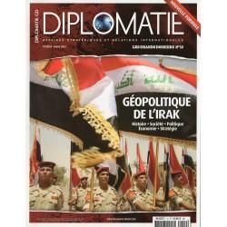 Diplomatie n° 19 - Géopolitique de l'IRAK - Histoire, Société, Politique, Économie, Stratégie