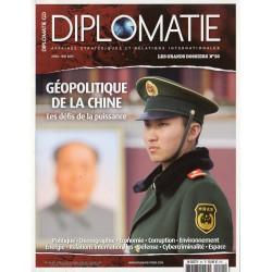 Diplomatie n° 20 - Géopolitique de la CHINE - Les défis de la puissance - Démographie, Corruption, Politique