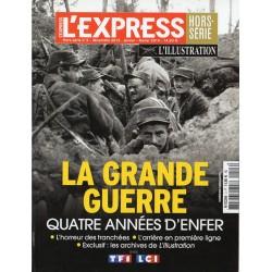 L'Express hors-série n° 3 - La Grande Guerre, quatre années d'enfer