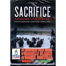 Sacrifice : Du débarquement à la libération de Paris - Isabelle Clark, Daniel Costelle, Frédéric Lumière - DVD Zone 2