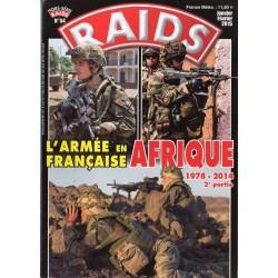 Raids Hors série n° 54 - L'Armée Française en Afrique 1978-2014 (2e partie)