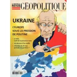 La Nouvelle Revue Géopolitique n° 12 - Ukraine, l'Europe sous la pression de Poutine