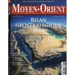 Moyen-Orient n° 23 - Bilan Géostratégique 2014 : Le retour des dictateurs ?
