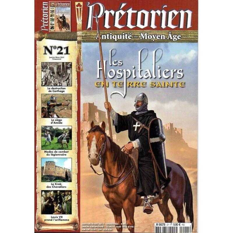 Prétorien n° 21 - Les Hospitaliers en Terre Sainte