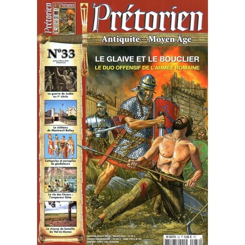 Prétorien n° 33 - Le Glaive et le Bouclier, Le duo offensif de l'armée romaine