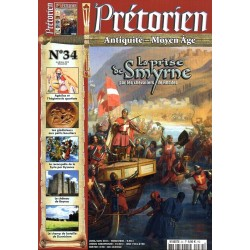 Prétorien n° 34 - La prise de Smyrne par les Chevaliers de Rhodes