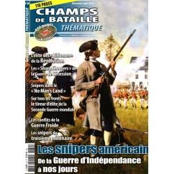 Champs de Bataille Thématique n° 39 - Les Snipers américains de la guerre d'indépendance à nos jours