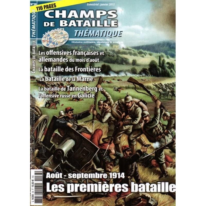 Champs de bataille Thématique n° 38 - Aout-septembre 1914, les premières batailles
