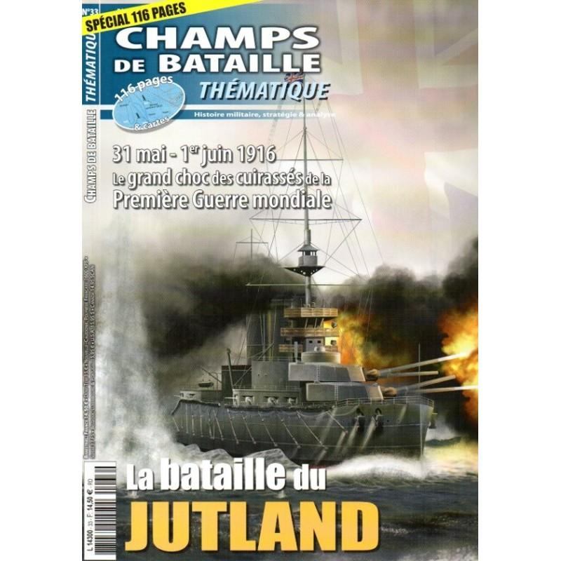 Champs de Bataille n° 33 - La Bataille du Jutland