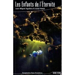 Les Enfants de l'Eternité - Juan Miguel Aguilera & Javier Redal - (Science Fiction)