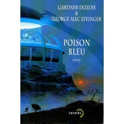 Poison Bleu - Gardner Dozois & George Alec Effinger - (Science Fiction)