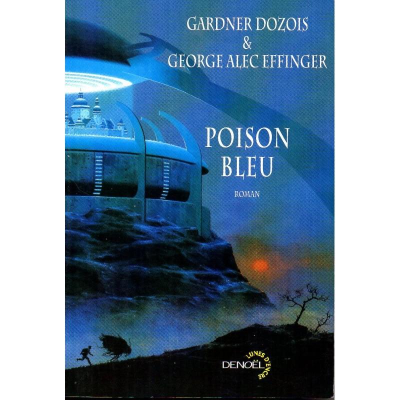 Poison Bleu - Gardner Dozois & George Alec Effinger - (Science Fiction)