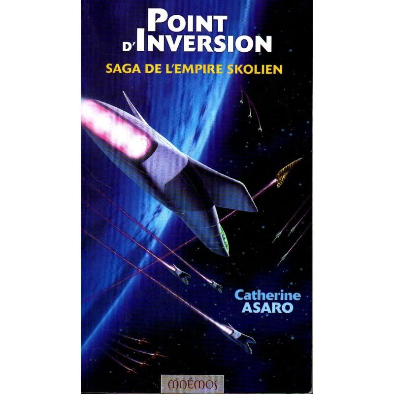 Point d'Inversion, Saga de L'Empire Skolien - Catherine Asaro - (Science Fiction)