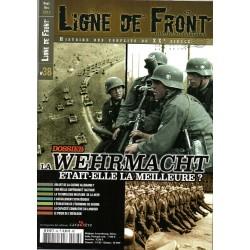 Ligne de Front n° 38 - La Wehrmacht était-elle la meilleure ?