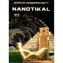 Nanotikal - Marcus Hammerschmitt - (Science Fiction)