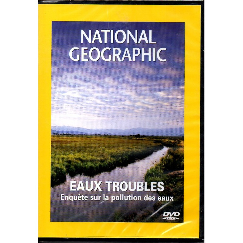 Eaux Troubles, Enquête sur la pollution des eaux - National Geographic - DVD Zone 2