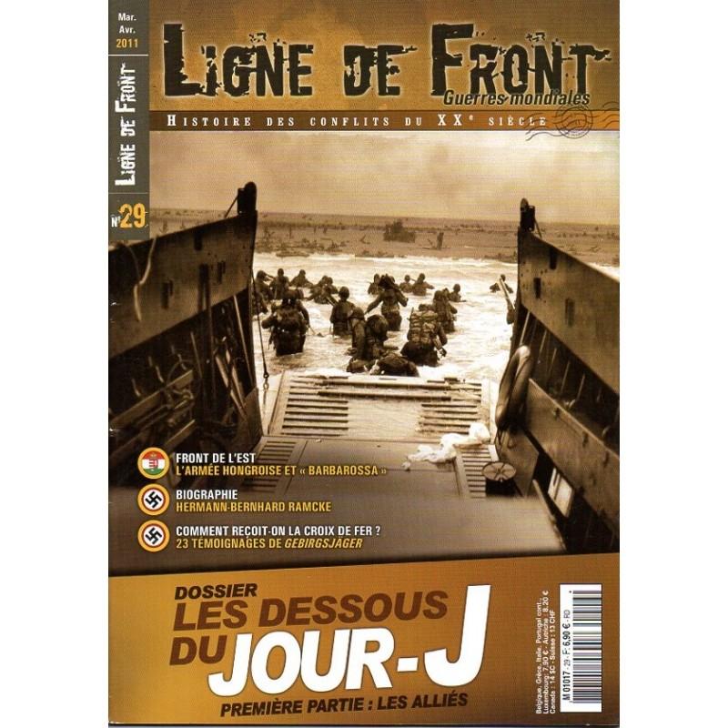 Ligne de Front n° 29 - Les dessous du JOUR-J , Première partie : Les Alliés