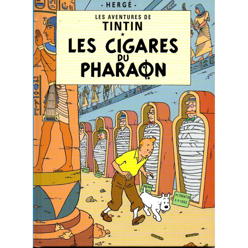 Les Cigares du Pharaon ( Tintin ) - Bande dessinée de Hergé