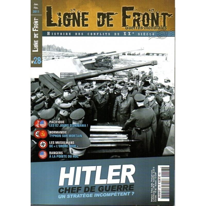 Ligne de Front n° 28 - HITLER Chef de guerre, un stratège incompétent ?