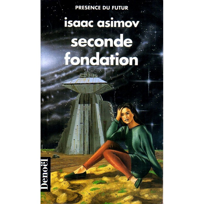 Seconde Fondation - Isaac Asimov