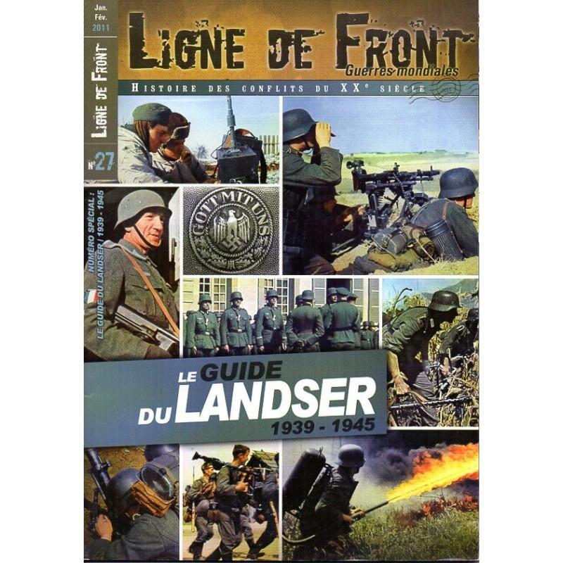 Ligne de Front n° 27 - le guide du LANDSER 1939-1945
