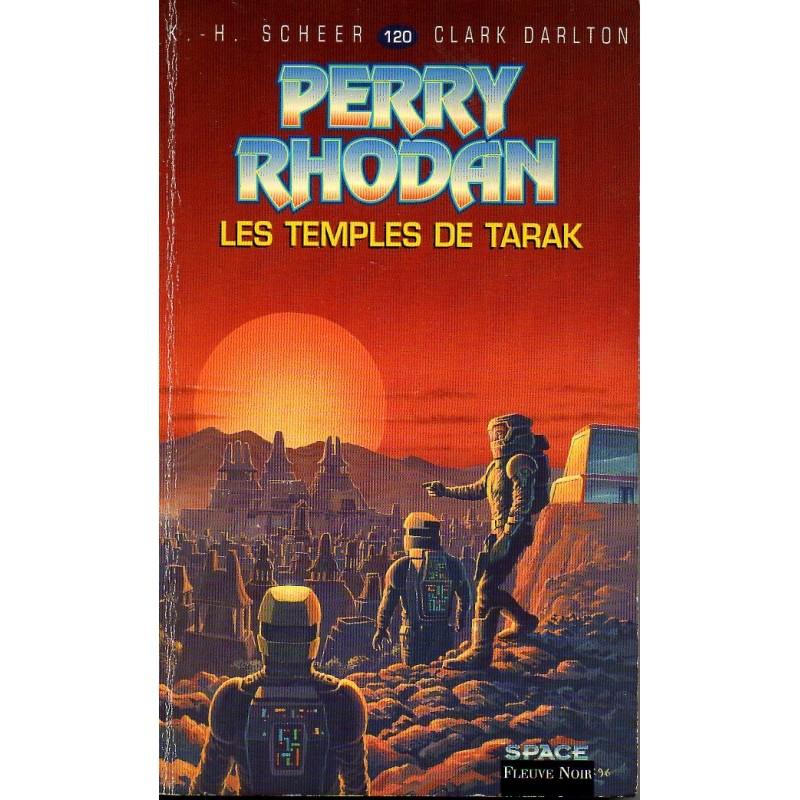 Perry Rhodan n° 120 - Les Temples de Tarak (K.H. Scheer & Clark Darlton)
