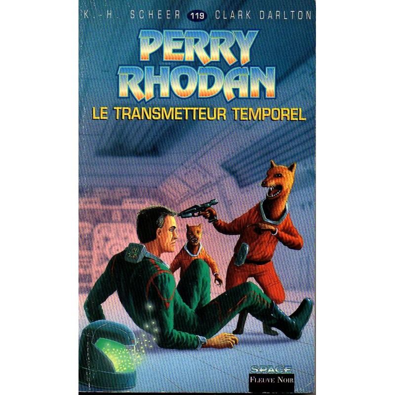 Perry Rhodan n° 119 - Le Transmetteur Temporel (K.H. Scheer & Clark Darlton)