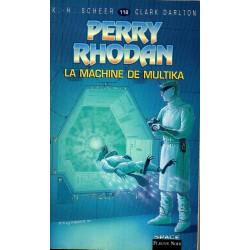 Perry Rhodan n° 118 - La Machine de Multika (K.H. Scheer & Clark Darlton)