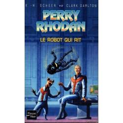 Perry Rhodan n° 117 - Le Robot qui Rit (K.H. Scheer & Clark Darlton)